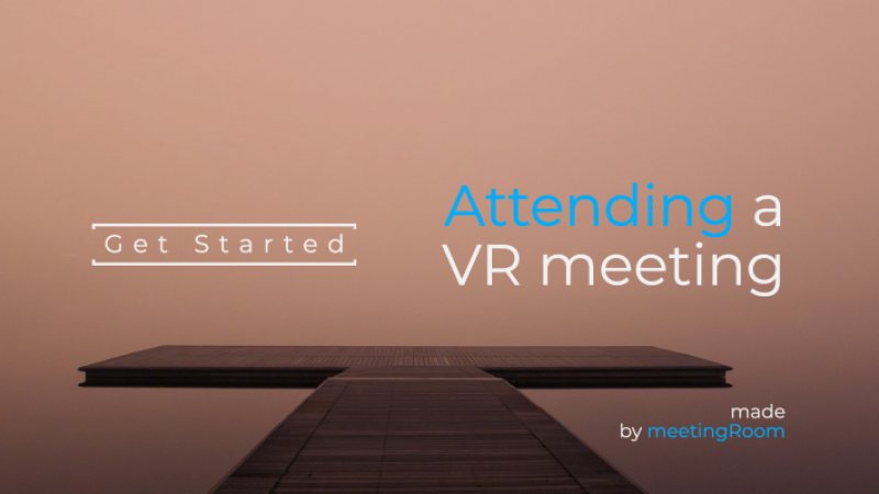 blue and white text - attending a vr meeting