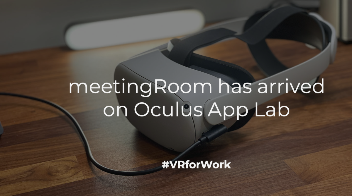 meetingroom announcement about launching on the Oculus app lab
